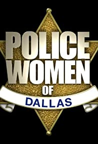 Primary photo for Police Women of Dallas