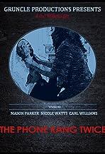 The Phone Rang Twice