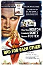 Bad for Each Other (1953) Poster