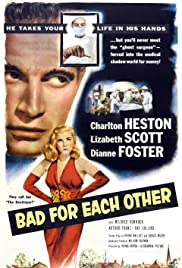 Bad for Each Other(1953) Poster - Movie Forum, Cast, Reviews