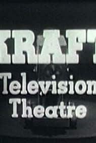 Kraft Television Theatre (1947)