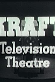 Kraft Theatre Poster - TV Show Forum, Cast, Reviews