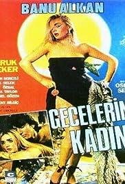 Gecelerin kadini Poster