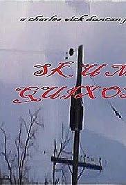 Skum Quixote () film en francais gratuit