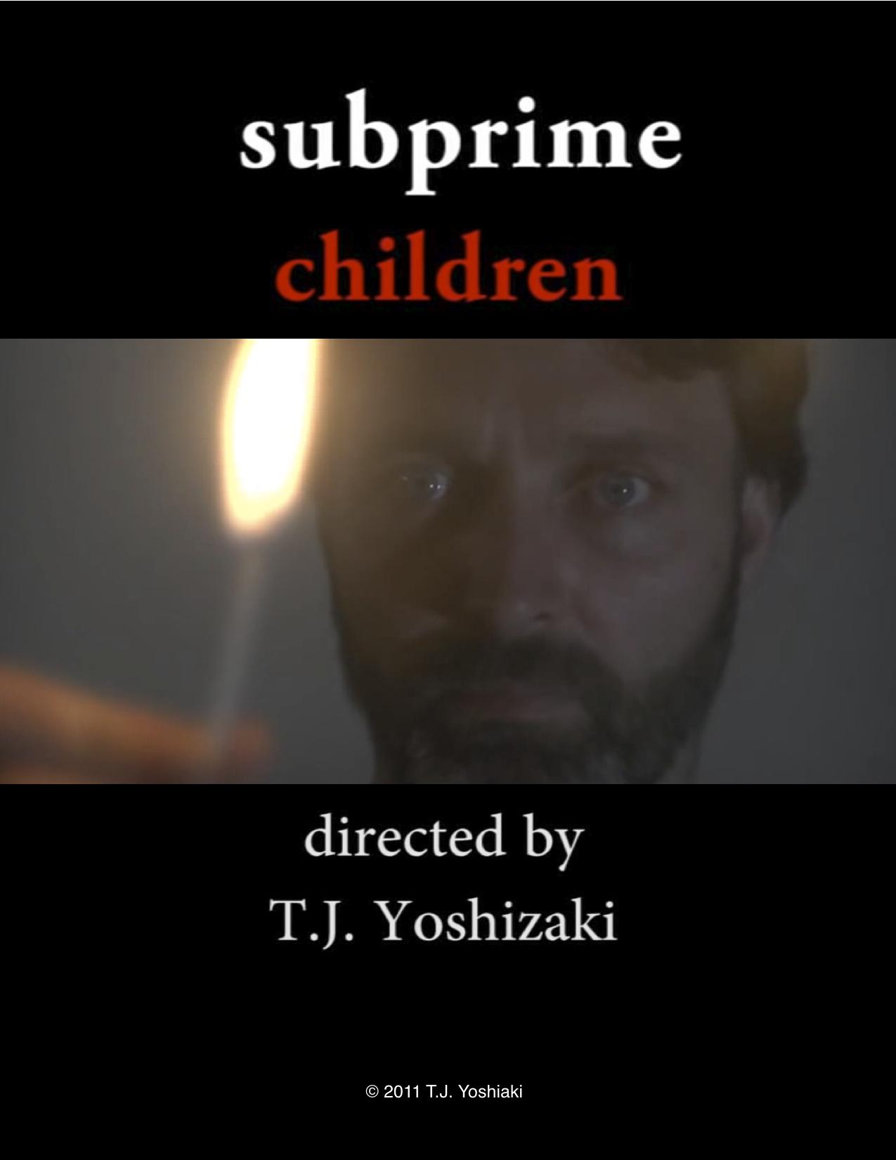 Subprime Children (2012)