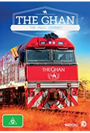 The Ghan: The Full Journey