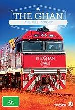 The Ghan: The Full Journey