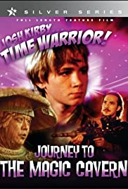 Josh Kirby... Time Warrior: Chapter 5, Journey to the Magic Cavern Poster