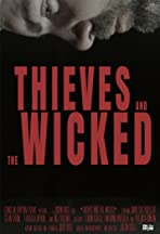 Thieves and the Wicked