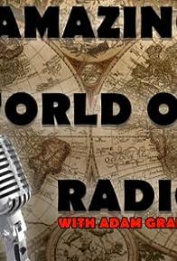 Primary photo for Amazing World of Radio