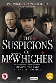 Primary photo for The Suspicions of Mr Whicher: The Ties That Bind