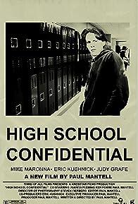 Primary photo for High School Confidental
