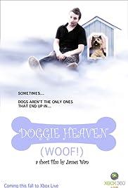 Doggie Heaven(2008) Poster - Movie Forum, Cast, Reviews