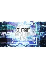 Celebrity Ghost Hunt Live