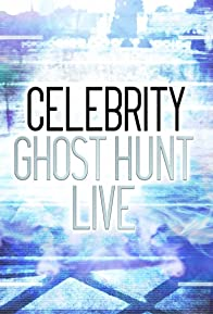 Primary photo for Celebrity Ghost Hunt Live