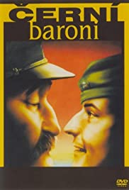 Cerní baroni (1992) Poster - Movie Forum, Cast, Reviews