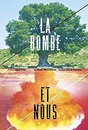 La bombe et nous Poster