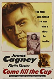 Come Fill the Cup(1951) Poster - Movie Forum, Cast, Reviews