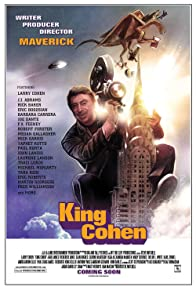 Primary photo for King Cohen: The Wild World of Filmmaker Larry Cohen