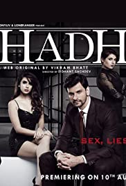 (18+)Hadh 2017 | A Web Series By Vikram Bhatt | Season 1 Complete Episode (1-9) Web-Dl 720p | 480p | 1.0GB | 586MB GDrive | Download