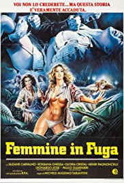 Femmine in fuga (1984) Poster - Movie Forum, Cast, Reviews