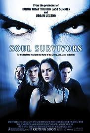 Soul Survivors(2001) Poster - Movie Forum, Cast, Reviews