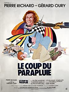 Watching free new movies Le coup du parapluie France [QHD]