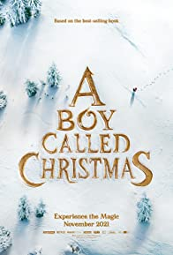 Primary photo for A Boy Called Christmas