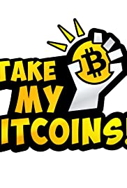 Take My Bitcoins Poster