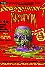 Grindsploitation 4: Meltsploitation (2018) Poster