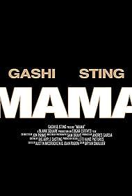 Gashi Feat. Sting: Mama (2020)