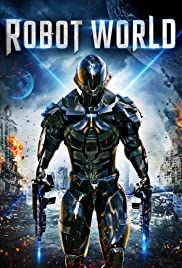 Robot World (2015) 1080p