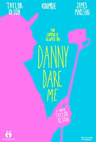 Primary photo for Danny Dare Me
