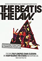 The Beat Is the Law: Fanfare for the Common People