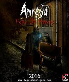 Amnesia: Fear in Hands (Video Game)