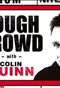 Primary photo for Tough Crowd with Colin Quinn