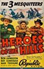 Heroes of the Hills (1938) Poster