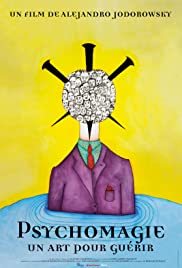 Psychomagie, un art pour guérir Poster