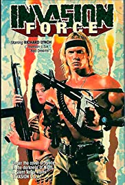 Invasion Force(1990) Poster - Movie Forum, Cast, Reviews