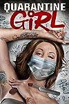 Trailer & Poster for pandemic horror 'Quarantine Girl'