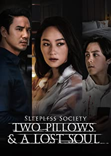 Sleepless Society: Two Pillows & A Lost Soul (2020– )