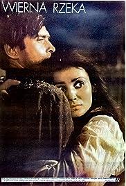 Wierna rzeka (1987) film en francais gratuit
