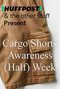 Primary photo for Huffington Post's Cargo Shorts Awareness (Half) Week