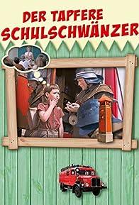 Primary photo for Der tapfere Schulschwänzer