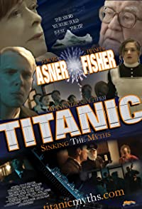 Primary photo for Titanic: Sinking the Myths