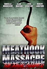 Meathook Massacre: The Final Chapter Poster