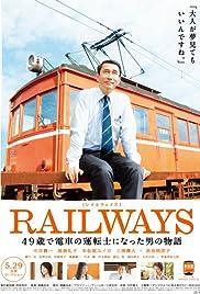 Railways (2010) Reiruweizu: 49-sai de densha no untenshi ni natta otoko no monogatari 720p