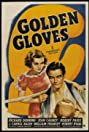 Golden Gloves (1940) Poster