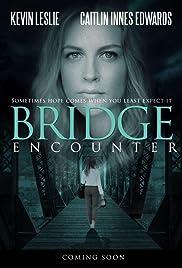 Bridge Encounter Poster