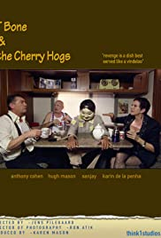 T Bone and the Cherry Hogs Poster